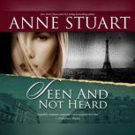 Seen and Not Heard, Anne Stuart