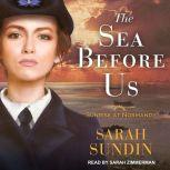 The Sea Before Us, Sarah Sundin