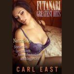 Futanari Greatest Hits, Carl East
