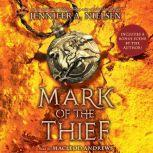 Mark of the Thief Book 1, Jennifer A. Nielsen