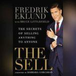 The Sell The Secrets of Selling Anything to Anyone, Fredrik Eklund