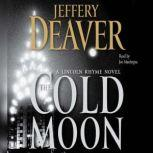 The Cold Moon A Lincoln Rhyme Novel, Jeffery Deaver