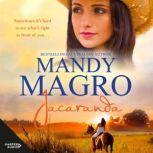 Jacaranda, Mandy Magro