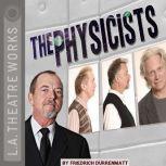The Physicists, Friedrich Drrenmatt