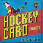 Hockey Card Stories, Ken Reid