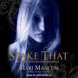 Stake That A Blood Coven Vampire Novel, Mari Mancusi