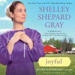 Joyful Return to Sugarcreek, Book Three, Shelley Shepard Gray