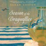 Season of the Dragonflies, Sarah Creech