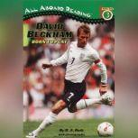 David Beckham: Born to Play Born to Play, B.A. Roth