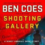 Shooting Gallery A Dewey Andreas Short Story