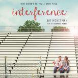 Interference, Kay Honeyman