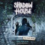 Shadow House #2: You Can't Hide, Dan Poblocki
