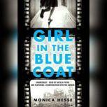Girl in the Blue Coat, Monica Hesse