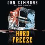 Hard Freeze, Dan Simmons