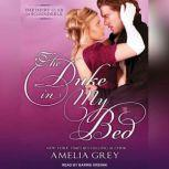 The Duke in My Bed, Amelia Grey