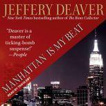 Manhattan Is My Beat, Jeffery Deaver