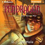 The Never War, D. J. MacHale