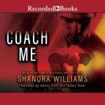 Coach Me, Shanora Williams