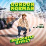 Hypnotists The Dragonfly Effect, Gordon Korman