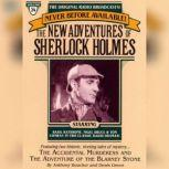 The Adventure of the Blarney Stone and The Accidental Murderess The New Adventures of Sherlock Holmes, Episode #24, Anthony Boucher
