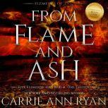 From Flame and Ash