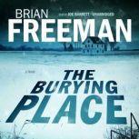 The Burying Place, Brian Freeman