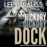 Hickory Dickory Dock A Marlow and Sage Mystery, Lee Strauss