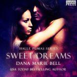 Sweet Dreams Halle Pumas #2, Dana Marie Bell
