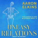 Uneasy Relations, Aaron Elkins