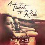 A Ticket to Ride, Paula McLain