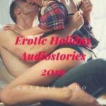Erotic Holiday Audiostories 2019, Charlie Hedo