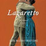 Lazaretto, Diane McKinney-Whetstone