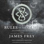 Endgame: Rules of the Game, James Frey