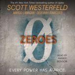 Zeroes, Scott Westerfeld