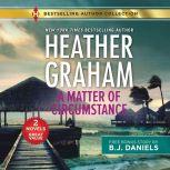A Matter of Circumstance & The New Deputy in Town, Heather Graham
