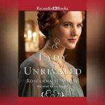 A Lady Unrivaled, Roseanna M. White