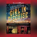 Girl in Disguise, Greer Macallister
