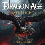 Dragon Age: Last Flight, Liane Merciel