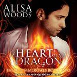 Heart of a Dragon, Alisa Woods