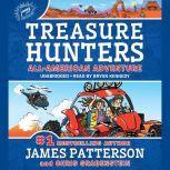 Treasure Hunters: All-American Adventure, James Patterson