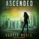Ascended Book Three in the Manipulated Series, Harper North