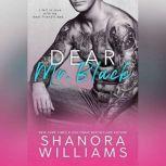 Dear Mr. Black, Shanora Williams