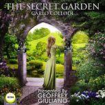 The Secret Garden, Carlo Collodi