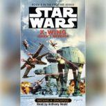 Star Wars: X-Wing: Isard's Revenge Book 8, Michael A. Stackpole