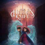 The Hidden Knife, Melissa Marr