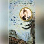 The Forest Lover, Susan Vreeland