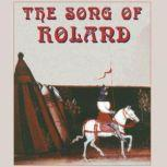 The Song of Roland, Unknown; translated by D.D.R. Owen
