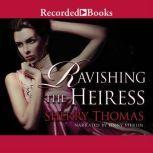 Ravishing the Heiress, Sherry Thomas
