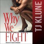 Why We Fight, TJ Klune