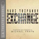Exchange, Yuri Trifanov